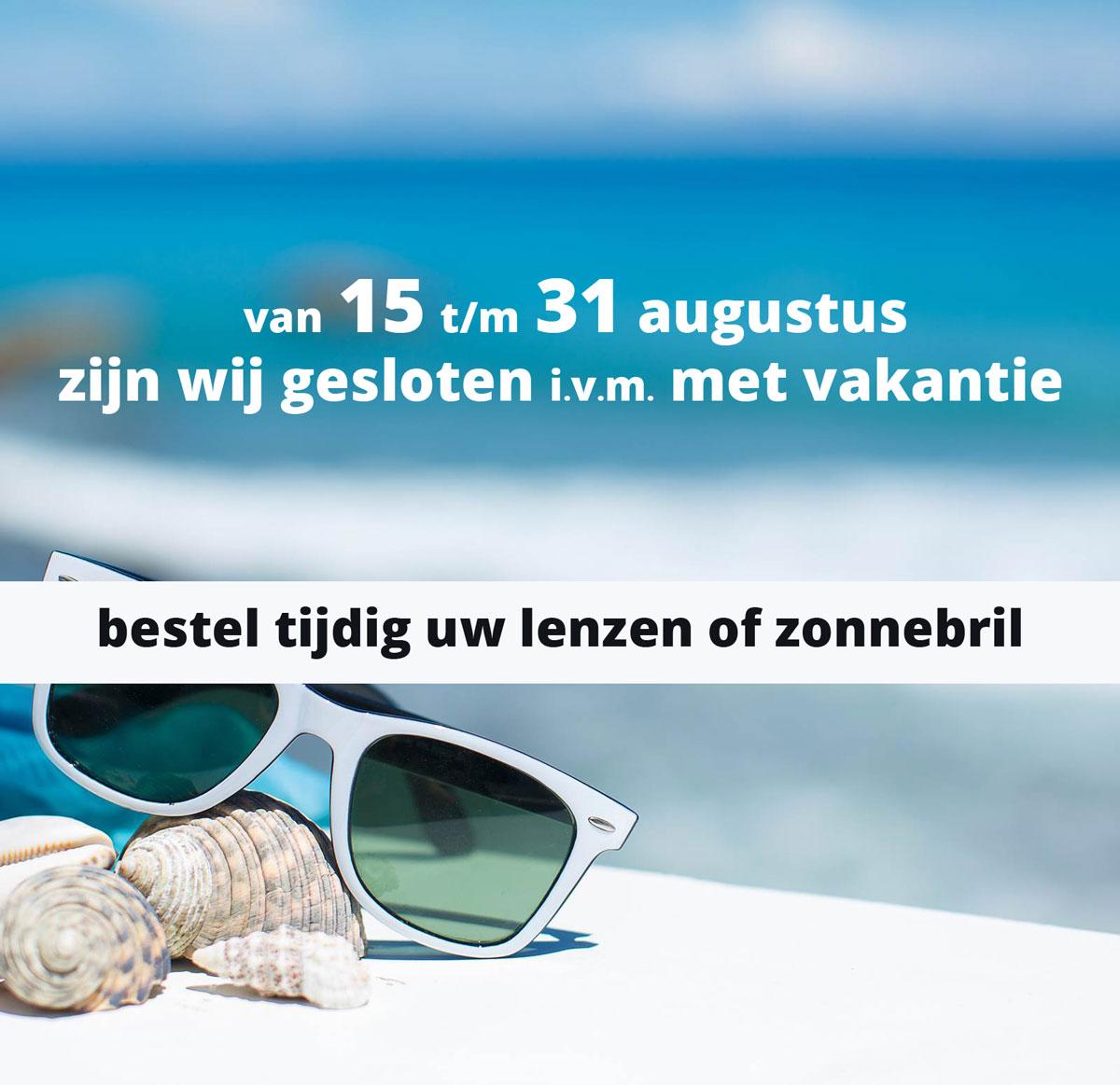 Ook wij gaan met vakantie van  15 augutus t/m 31 augustus